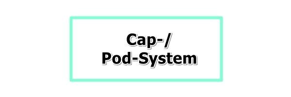 Cap oder Podsystem